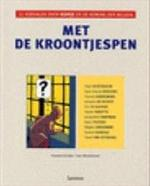 Met de kroontjespen - Alain Berenboom, Cees Nooteboom (ISBN 9782874240300)