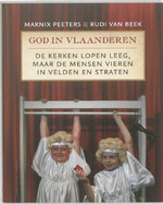 God in Vlaanderen - Marnix Peeters, Rudi van Beek (ISBN 9789461310408)