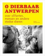O dierbaar Antwerpen