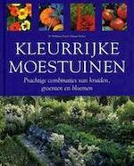 Kleurrijke moestuinen - Wolfgang Hensel, Jürgen Becker, Conny Sýkora, Jetty Huisman (ISBN 9781405482578)