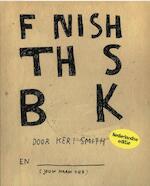 Finish this book - Keri Smith (ISBN 9789000309962)