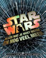 Star Wars: alles wat je moet weten en meer... - Adam Bray, Kerrie Dougherty, Cole Horton, Michael Kogge (ISBN 9789030501220)