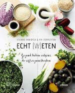 Van eten word je gezond! - Viviane Van Dyck, Rik Vermuyten (ISBN 9789401433587)