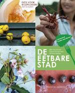 De eetbare stad - Ellen Mookhoek, Geert Timmermans, Anneke Blokker (ISBN 9789059374782)