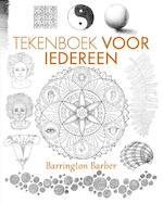 Tekenboek voor iedereen - Barrington Barber (ISBN 9789043919647)