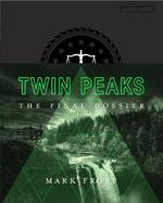 Twin Peaks: The Final Dossier - Mark Frost (ISBN 9781509802043)