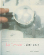 Luc Tuymans I don't get it