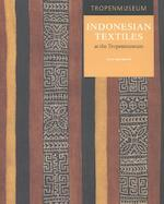 Indonesian Textiles at the Tropenmuseum - Itie van Hout, Sonja Wijs (ISBN 9789460223907)