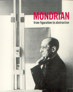 Mondrian from figuration to abstraction - Unknown