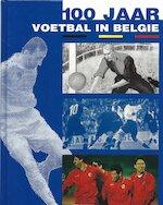 100 jaar voetbal in België