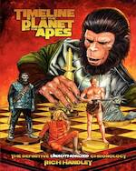 Timeline of the Planet of the Apes - Rich Handley (ISBN 9780615253923)