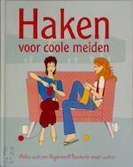 Haken voor coole meiden - Nicki Trench, Jennie Bolsenbroek, Kirsten Verhagen (ISBN 9781407504551)
