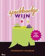 Spiekboekje wijn - Hubrecht Duijker (ISBN 9789021549194)