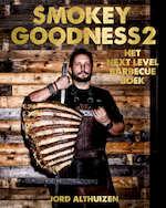 Smokey Goodness 2 - het next level BBQ boek - Jord Althuizen (ISBN 9789021564746)