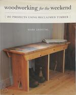 Woodworking for the Weekend - Mark Griffiths (ISBN 9781782400578)