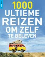 Rough Guides 1000 ultieme reizen om zelf te beleven (ISBN 9789000302284)