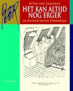 Het kan altijd nog erger - Peter van Straaten (ISBN 9789076168678)