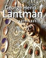 George Henri Lantman 1875-1933