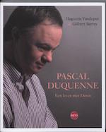 Pascal Duquenne - Huguette Vandeput, Gilbert Serres (ISBN 9789064456176)