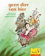 Geen dier van hier - Erik van Os, Elle van Lieshout (ISBN 9789043703437)