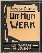 Uit mijn werk - Ernest Claes