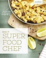 Become a super food chef - Purasana (ISBN 9789079881352)