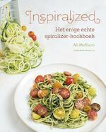 Het enige echte spiralizer-kookboek