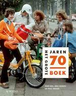 Het Grote jaren 70 Boek - Erik Somers, Rene Kok, Paul Brood (ISBN 9789462581302)