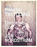 Danish Tattooing - Director's Cut (ISBN 9788799315093)