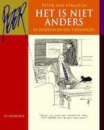 Het is niet anders - Peter Van. Straaten (ISBN 9789061699026)