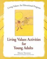 Living Values Activities for Young Adults - Diane Tillman, Myrna Belgrave (ISBN 9781558748811)