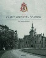 150 jaar kasteelheren van Ooidonk. Een familiekroniek - Carlos Alleene (ISBN 9789461611611)