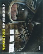 Abandoned places - Henk van Rensbergen (ISBN 9789020970302)
