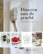 Dineren aan de gracht - Janny van der Heijden, Willem te Slaa (ISBN 9789038805580)