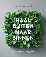 Haal buiten naar binnen - Jorn Viumdal (ISBN 9789021570358)