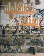 Alphabet City - Out on the Streets - Michael De Feo (ISBN 9781584231769)