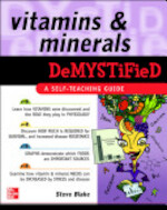 Vitamins and Minerals Demystified - Steve Blake (ISBN 9780071489010)