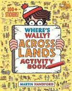 Where's Wally? Across Lands - Martin Handford (ISBN 9781406368192)