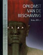 Opkomst van de beschaving - K. Feuerstein-prasser, A. Gross-schulte, E.a. (ISBN 9789064077630)