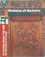 Meubelen uit Mechelen 1820-1960