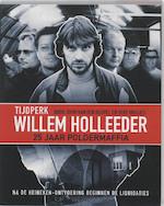 Tijdperk Willem Holleeder - John van den Heuvel, Bert Huisjes (ISBN 9789085107972)