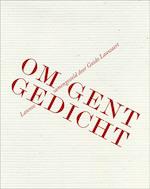 Om Gent gedicht - Guido Gilbert Jerôme Lauwaert (ISBN 9789020993387)