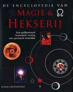 De encyclopedie van magie & hekserij - Susan Greenwood, Joanne Rippin, Ineke Willems, Heleen Silvis (ISBN 9789059200616)