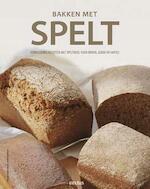 Bakken met spelt - Myriam Hirano-Curtet, Theres Berweger (ISBN 9789044740042)