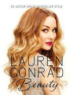 Lauren Conrad Beauty - Lauren Conrad, Elise Loehnen (ISBN 9789020679304)