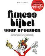 Fitnessbijbel voor vrouwen - Marije De Vries (ISBN 9789079142170)
