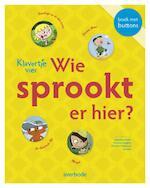 Wat sprookt er hier? - Jan Simoen, Inge Bergh, Brigitte Minne, Elena Schutjes (ISBN 9789031730926)