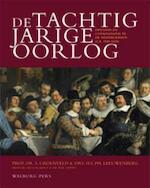 De Tachtigjarige Oorlog - Simon Groenveld, H.L.Ph. Leeuwenberg, M.E.H.N. Mout, W.M. Zappey (ISBN 9789057308383)