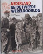 Nederland en de Tweede Wereldoorlog - René Kok, Erik Somers (ISBN 9789040090769)