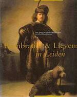 Rembrandt en Lievens in Leiden - Stedelijk Museum
